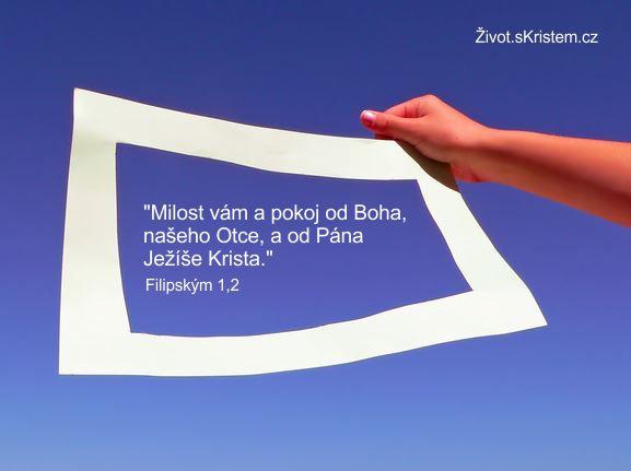 Milost vám a pokoj od Boha