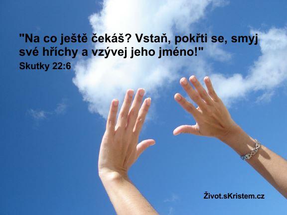 Smyj své hříchy a vzývej jeho jméno!