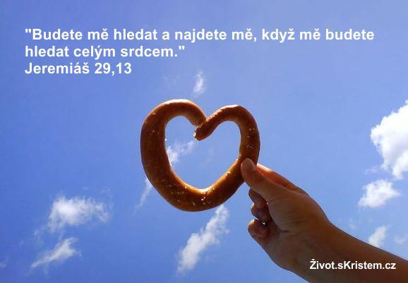 Hledejte Boha celým srdcem