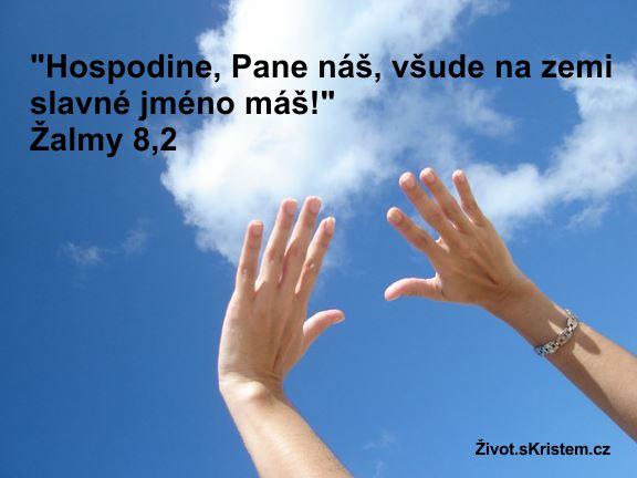 Hospodine, Pane náš, slavné jméno máš!