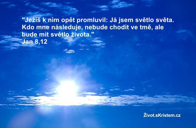 Ježíš: Já jsem světlo světa