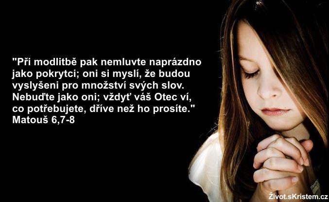 Při modlitbě nemluvte naprázdno